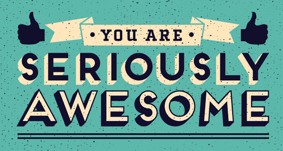 you-are-seriously-awesome